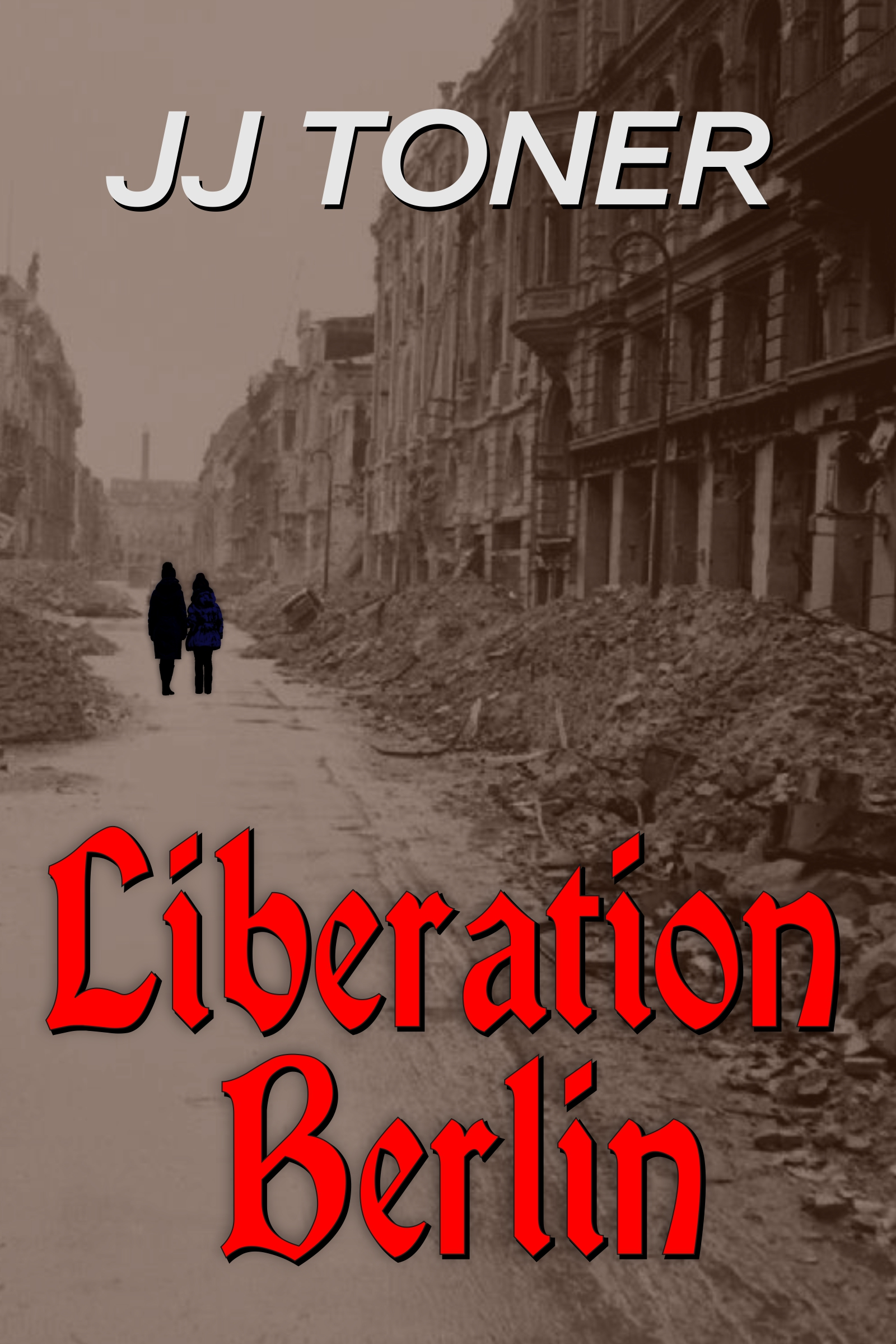Liberation Berlin by JJ Toner book cover